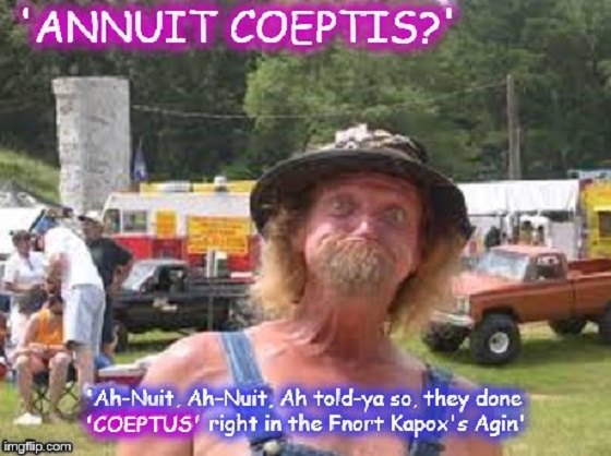 Redneck ~ Annuit Coeptis ~ 560
