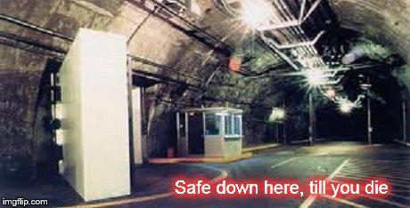 Underground bunker ~ Safe down here