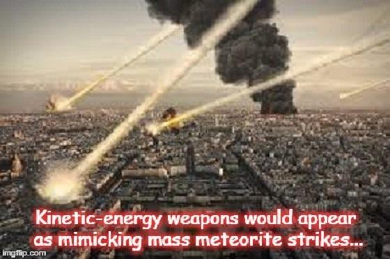 Kinetic-energy weapons ~ MASS METEORITE STRIKES 560 ~
