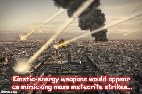 Kinetic-energy weapons ~ MASS METEORITE STRIKES ~
