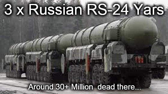Russian RS-24 Yars x 3 30 million dead