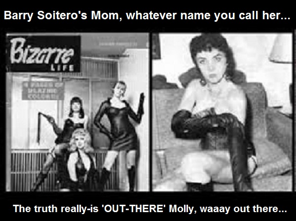 Obama's mom ~ Molly und Scolder ~ The truth ~