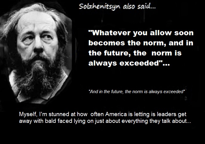Solzhenitsyn ~ And in the future, the norm is always exceeded