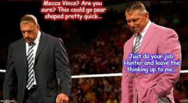 Vince McMahon Hunter Mecca