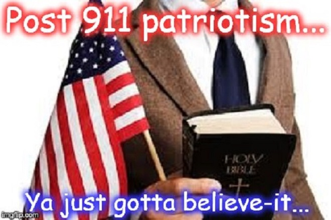Bible and belief ~ Post 911 patriotism ~
