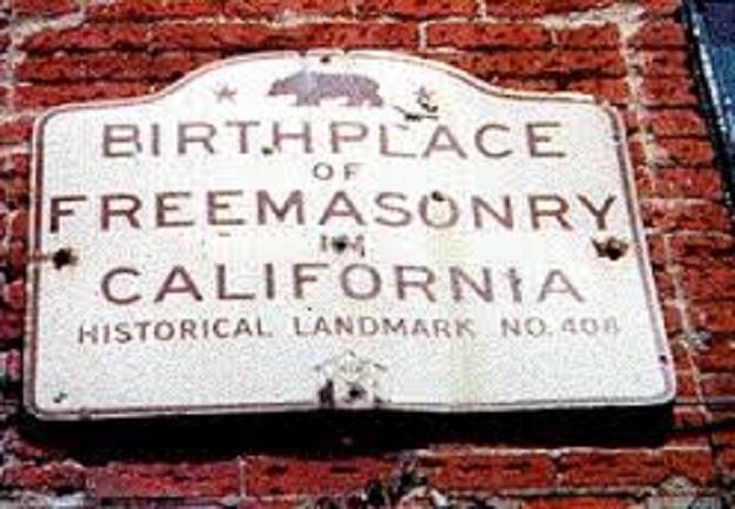 Birthplace of Freemasonry in California