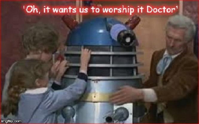 Dalek worship ~