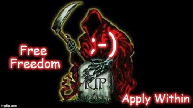 Grim Reaper Free Freedom Funny