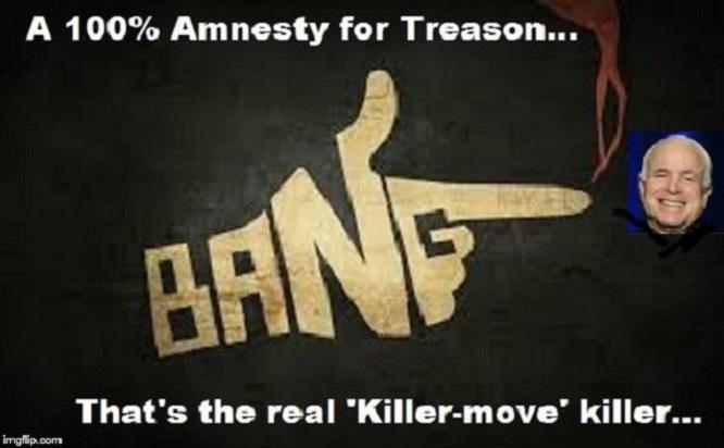 McCain amnesty for treason