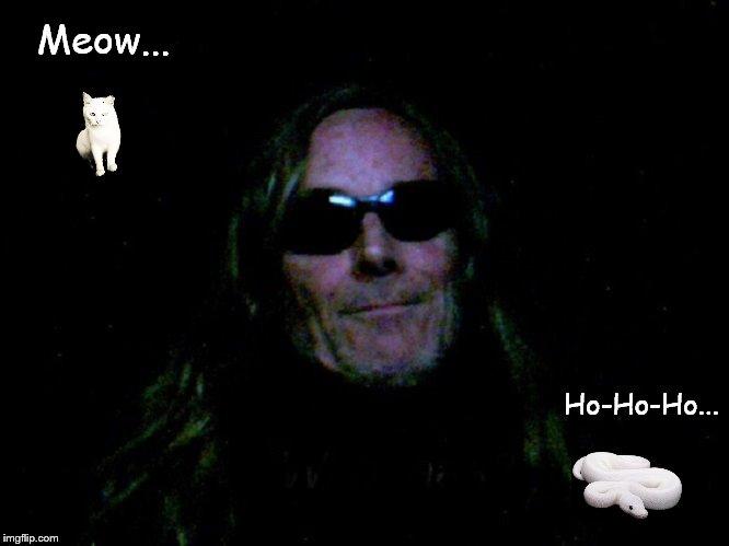 Meow Cat ~ Ho-Ho-Ho Snake ~ Robby Hades