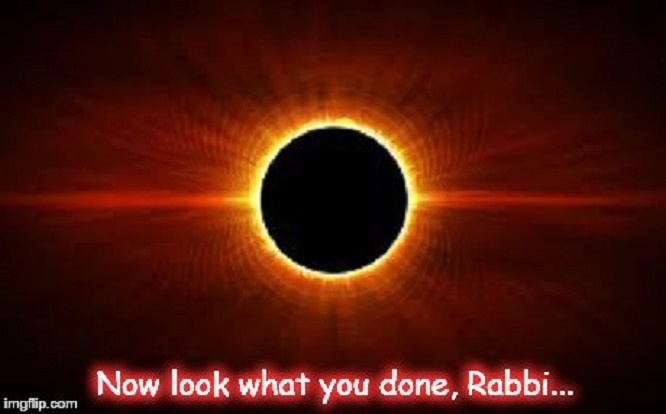 Now look wqhat you done, Rabbi ~ Eclipse ~