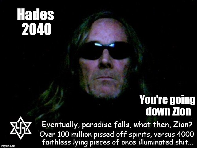 Hades 2040 ~ You're going down, Zion ~ Robby
