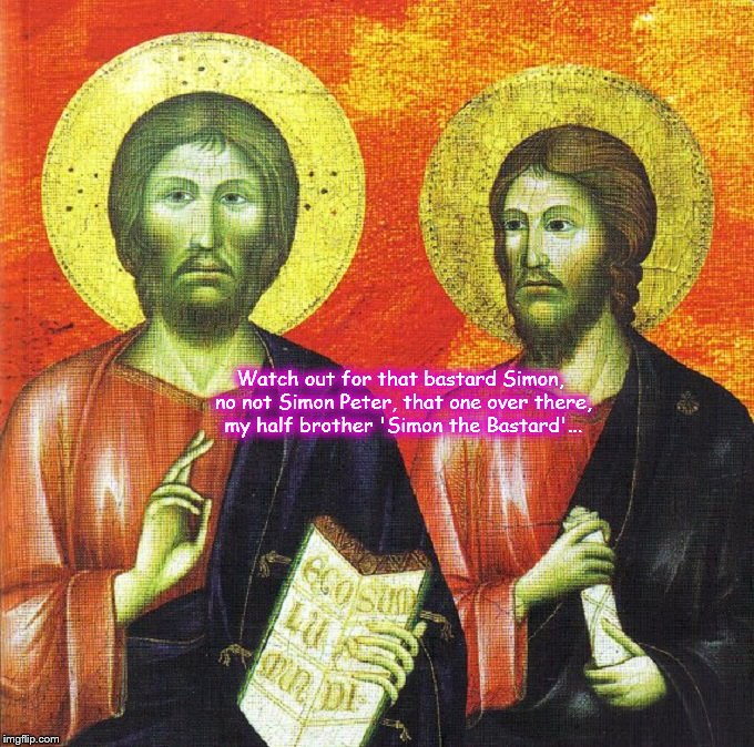 Jesus ~ Simon the Bastard