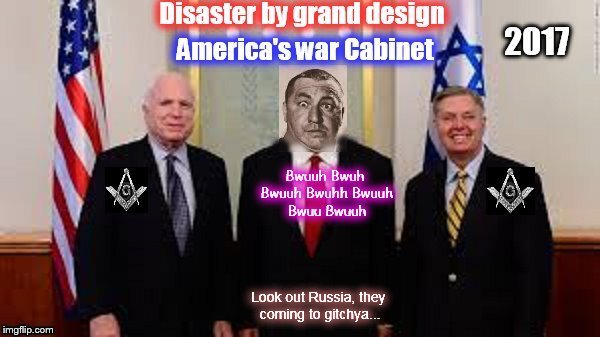 McCain Curly Graham War Cabinet 2017 disaster by DESIGN