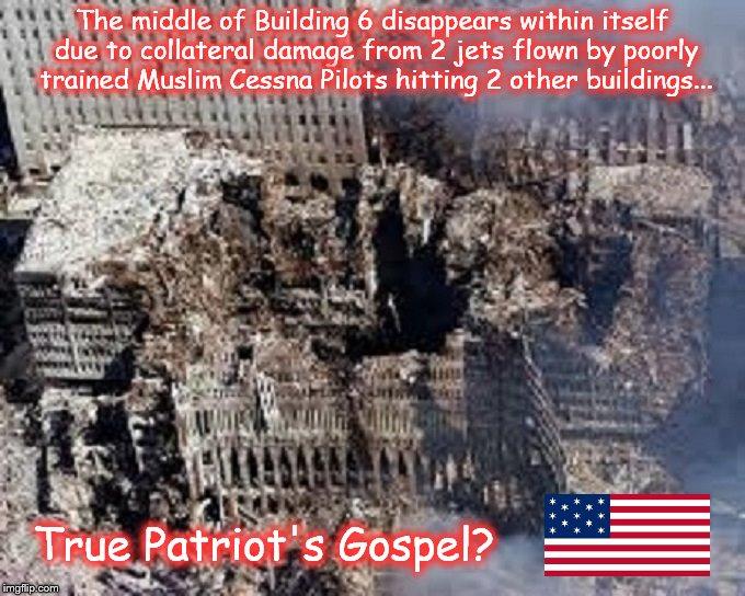 True Patriot's Gospel ~ Building 6 ~ 911