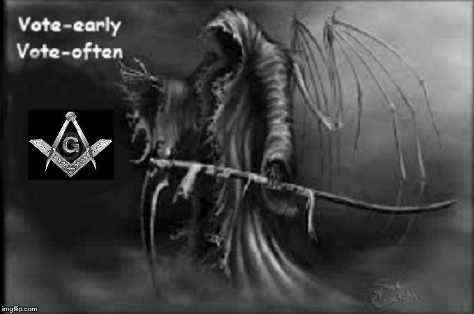 Masonic Grim Reaper vote early vote often