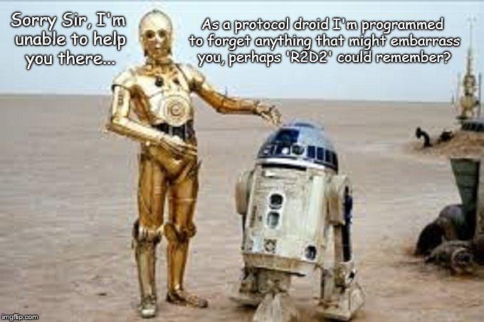 R2D2 C3PO protocol droid forget