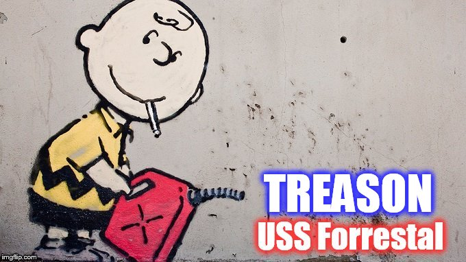 CHarlie Brown treason USS Forrestal