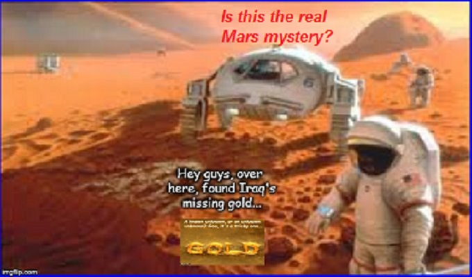 Mars Iraq's gold the real Mars mystery