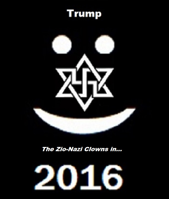 Swastika Smiley TRUMP the ZIO-NAZI CLOWNS IN 2016