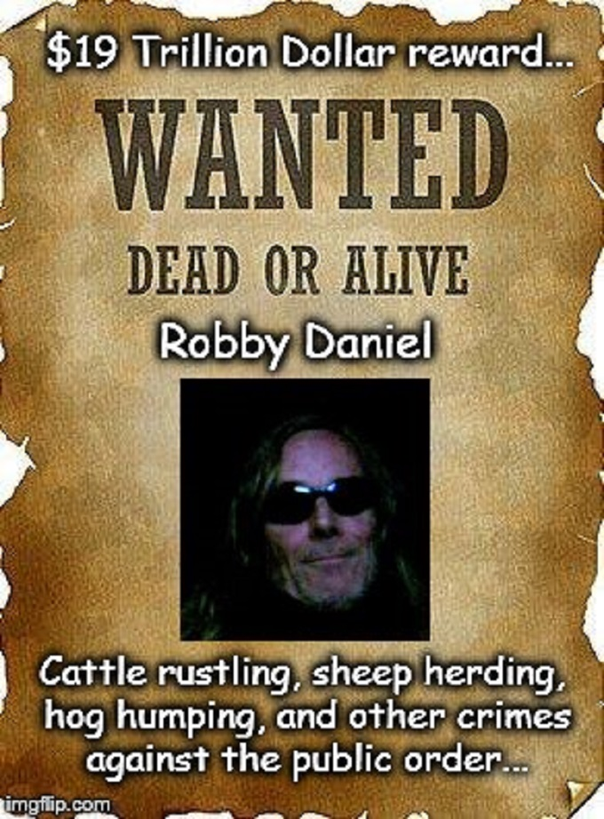 Wanted Dead or Alive ~ Robby Daniel 680
