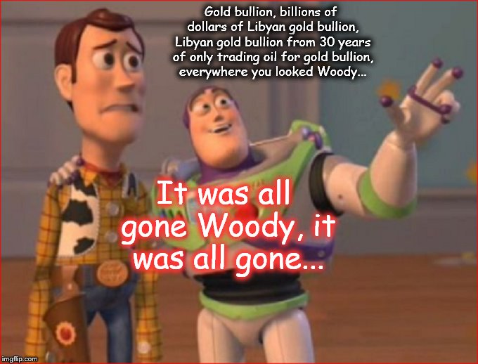 Woody and Buzz ~ Libyan gold all gone
