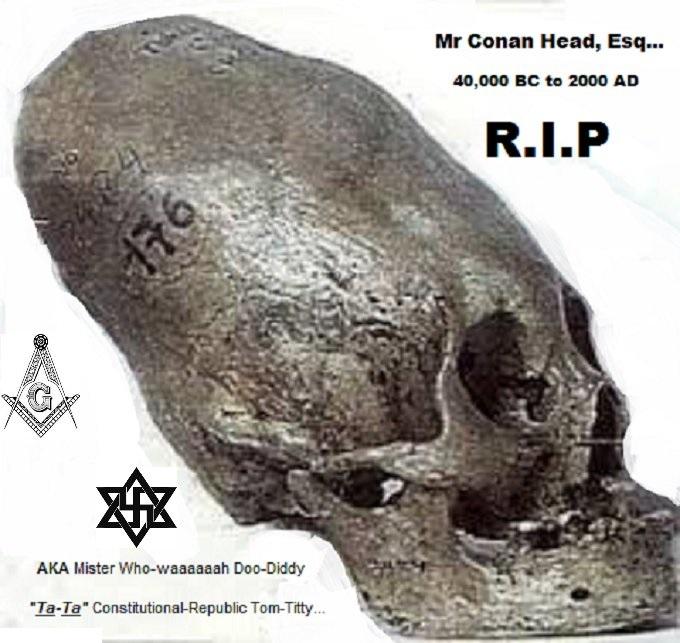 Conehead ~ Mr Conan Head Esq MASON NAZI