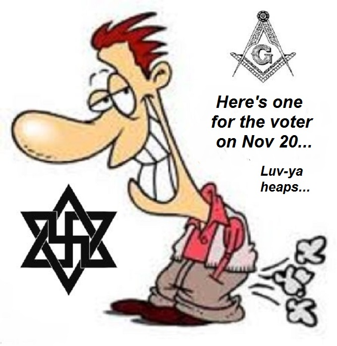 Farting fascist Nazi Jew Mason Luv the voter