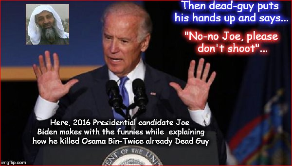 Joe Biden ~ How he killed dead-guy ~