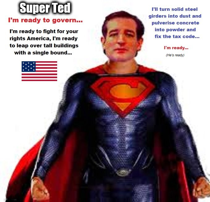 Super Ted ready to govern America