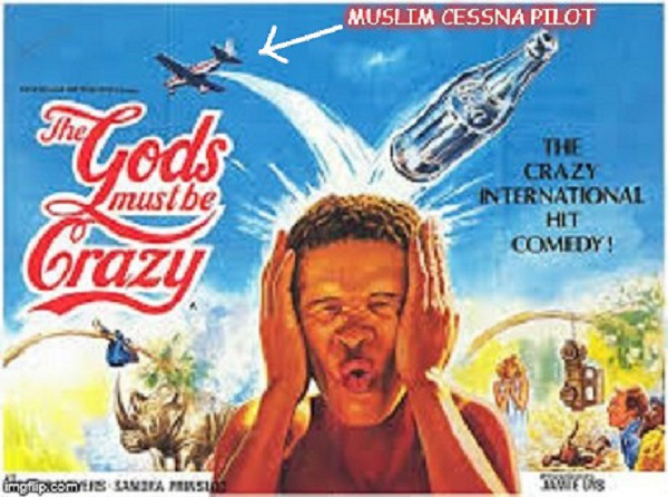 the-gods-must-be-crazy-muslim-cessna-pilot1