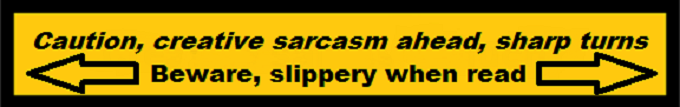 Creative Sarcasm Beware Slippery When Read