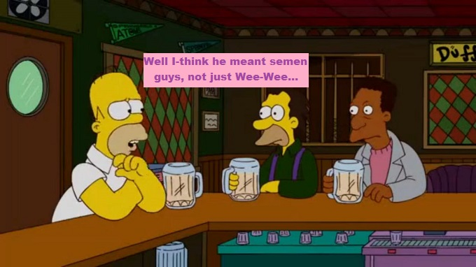 Homer carl and Lenny Semen or Wee Wee