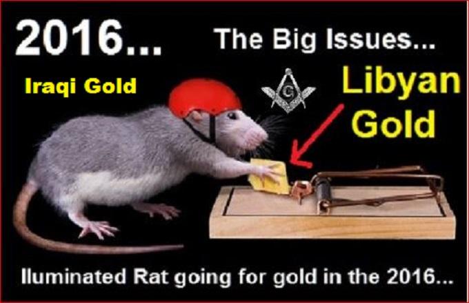 RAT TRAP GOLD LIBYA IRAQ