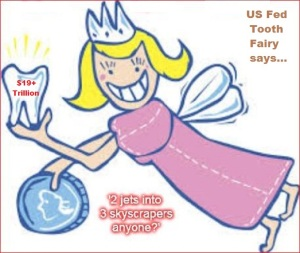 Tooth Fairy JETS skyscrapers US Fed tooth fairy 19 trillion