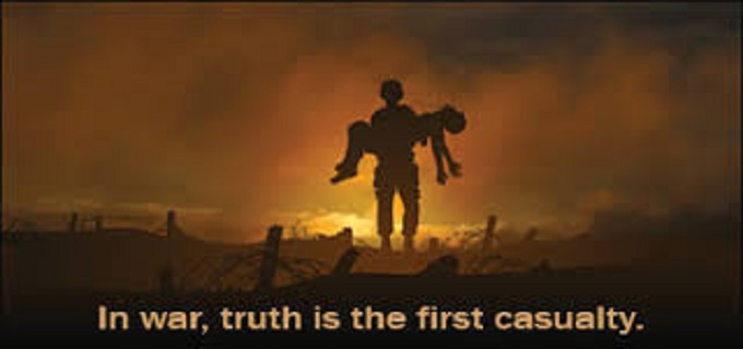 Truth is the first casulaty