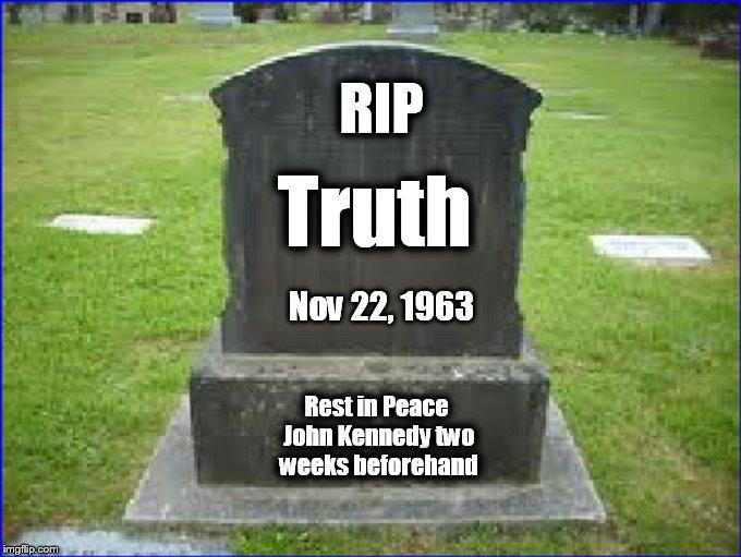 Truth RIP JFK