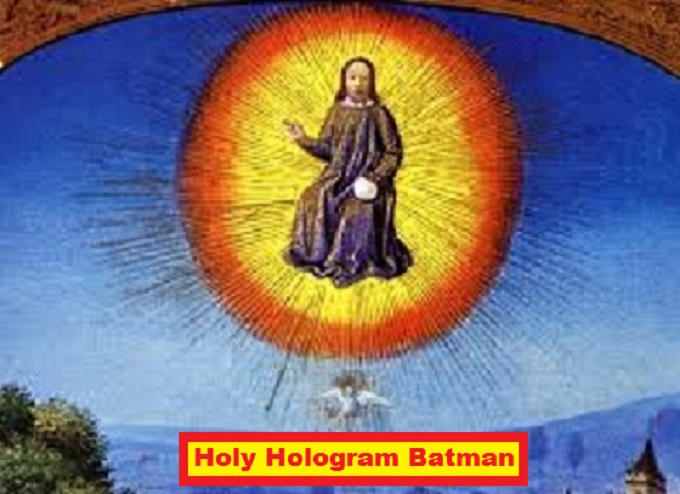 Holy Hologram Batman MOTHER MARY
