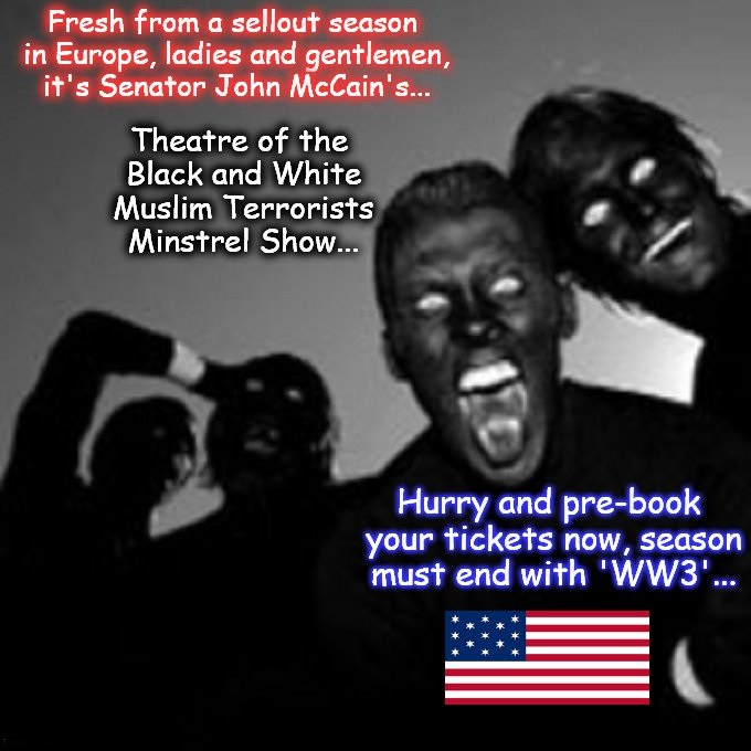 John McCain black and white Muslim terror minstrel show