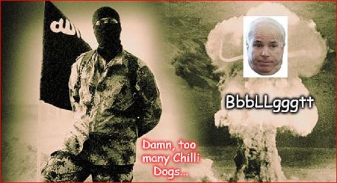 McCain Muslim ISIS Chilli Dog Nuclear Fart