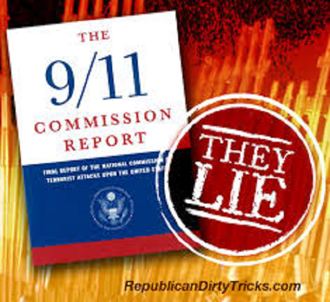 The 911 Commision Report ~ They lie