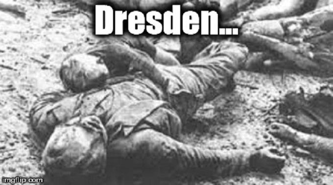 Dresden Firebombed ~