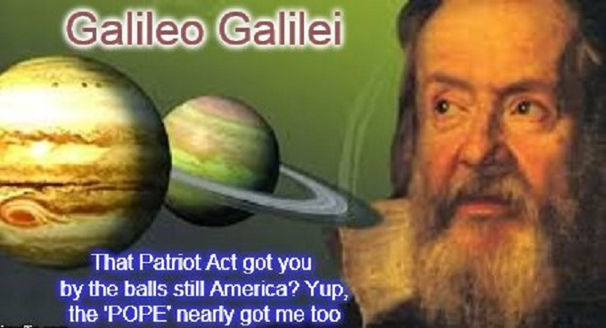 Galileo and the Patriot Act