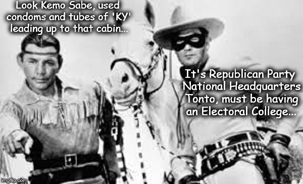 Lone Ranger and Tonto ~ Republicans ~