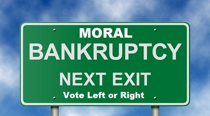 Moral Bankruptcy next exit vote Left or Right