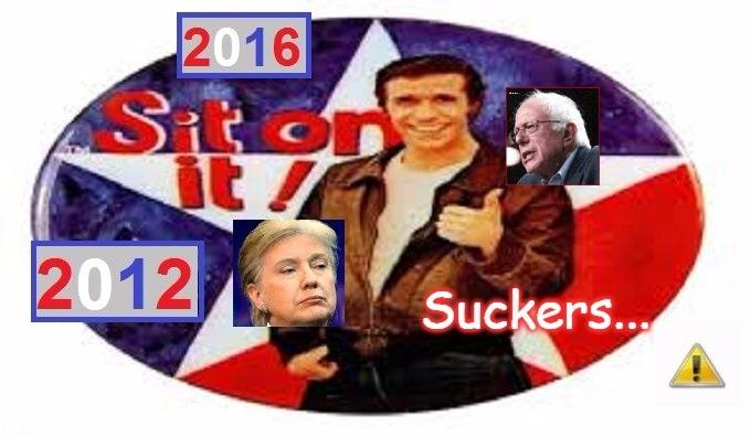SIT ON IT SUCKERS Trump Hillary Bernie 2012 2016
