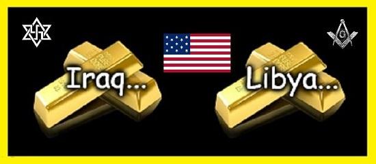 Iraq Libya gold American Mason Zion