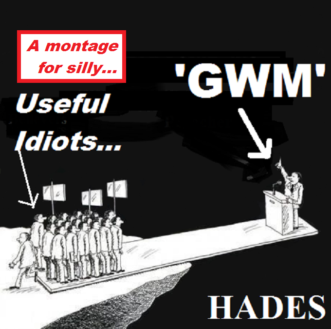 Most people ~ Hades ~ Masons ~ SILLY Useful idiots