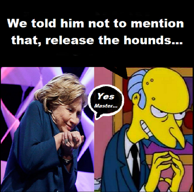 Mrs Burns Hillary Clinton YES MASTER Better