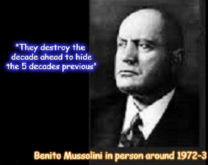 They destroy the decade ahead to hide the 5 decades previous ~ Musso ~